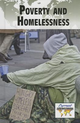Poverty & Homelessness By Greenhaven Press Editor (EDT)